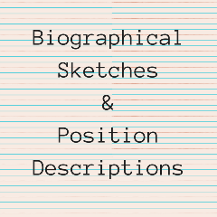 Biographical Sketches and Position Descriptions